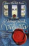 Le dernier secret de Versailles par Riou
