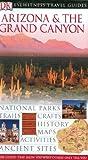 Arizona and Grand Canyon, DK Publishing, 075660527X