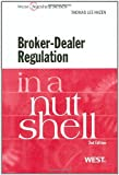 img - for Broker-Dealer Regulation in a Nutshell by Thomas Hazen (February 17,2011) book / textbook / text book