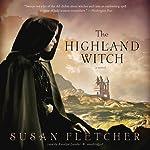 The Highland Witch: A Novel | Susan Fletcher