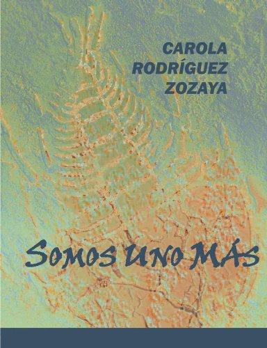 Descargar Libro Somos Uno Mas Carola Rodriguez-zozaya