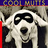 Cool Mutts, H. D. Campbell, 1556706812