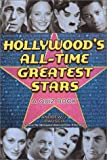 Hollywood's All-Time Greatest Stars: A Quiz Book