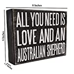 JennyGems All You Need is Love and an Australian Shepherd - Stand Up Wooden Box Sign - Australian Shepherd Home Decor - Aussie Sheperd Decorations and Accessories - Dog Artwork, Queensland, 9