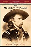 My Life on the Plains, George Custer, 1429021047
