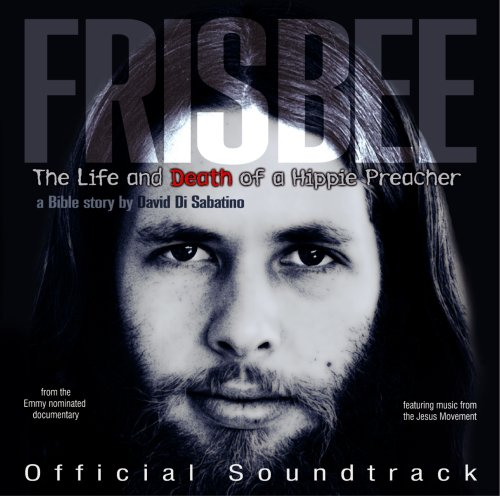 Price comparison product image Frisbee: Life and Death of a Hippie Preacher (Official Soundtrack)