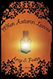 img - for When Autumn Leaves: A Novel book / textbook / text book