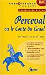 Perceval ou Le conte du Graal de Chrétien de Troyes par Micheline de Combarieu