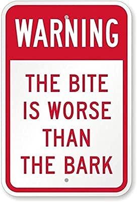 Advertencia: el Bite es peor que el cartel de la corteza, 30 ...
