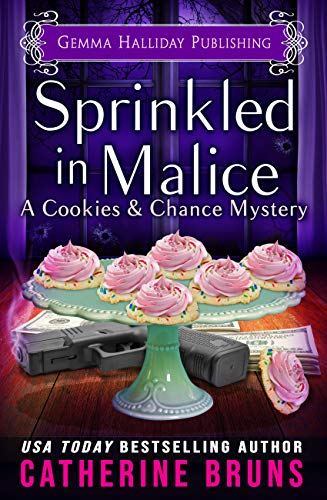 Sprinkled in Malice (Cookies & Chance Mysteries Book 7)