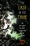The Last of the Tribe: The Epic Quest...