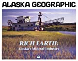 Rich Earth, Alaska Geographic Society Staff, 1566610273