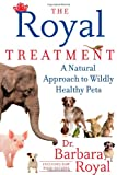 The Royal Treatment, Barbara Royal, 1451647697