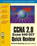 CCNA 2.0 Exam 640-507, Pawan K. Bhardwaj, 1556228074
