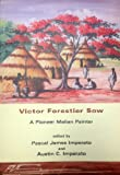 img - for Victor Forestier Sow: A Pioneer Malian Painter book / textbook / text book