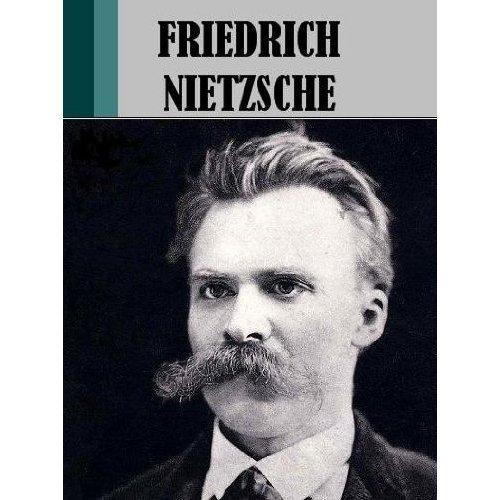 Works of Friedrich Nietzsche (8 books) (Illustrated)
