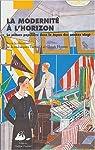 La Modernité à l'horizon : La culture populaire dans le Japon des années vingt par Tschudin