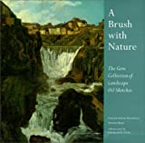 img - for A Brush with Nature: The Gere Collection of Landscape Oil book / textbook / text book