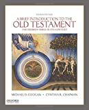 A Brief Introduction to the Old Testament: The