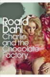 Charlie and the Chocolate Factory (Penguin Modern Classics)