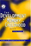 The Development of Memory in Childhood, , 0863774962