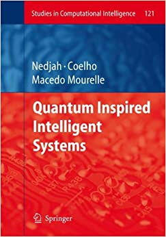 quantum-inspired-intelligent-systems-studies-in-computational-intelligence