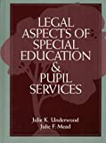 img - for Legal Aspects of Special Education and Pupil Services book / textbook / text book