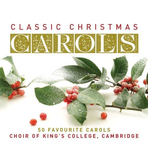 Classic Christmas Carols By Cambridge Choir Of King S