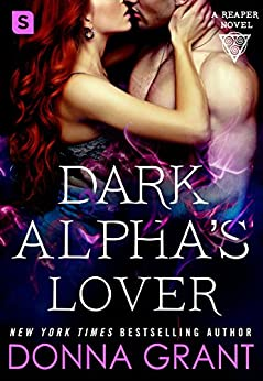 Dark Alpha's Lover (Reapers Book 4) by [Grant, Donna]