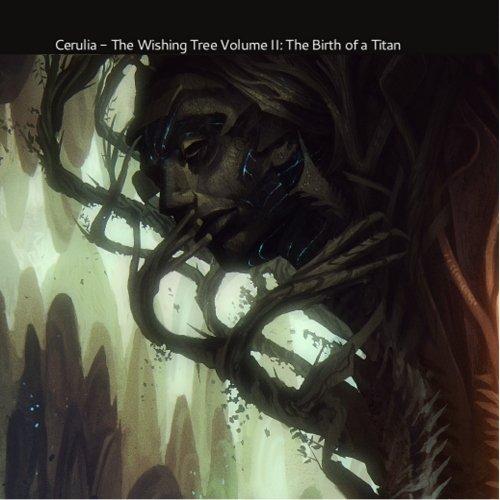 Price comparison product image The Wishing Tree Volume II: The Birth of a Titan