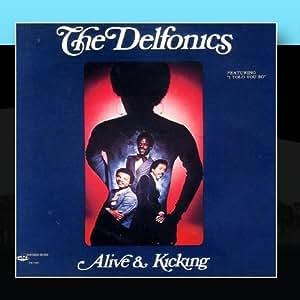 Delfonics Alive Kicking