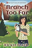 A Branch Too Far (The Leafy Hollow Mysteries)