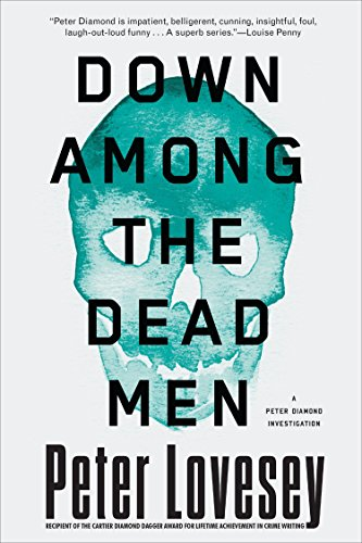 Down Among the Dead Men (A Detective Peter Diamond Mystery)