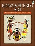 Kiowa and Pueblo Art, Dover, 0486464415