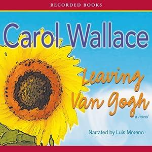Leaving Van Gogh Audiobook