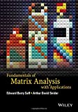 Fundamentals of Matrix Analysis with Applications 1st Edition