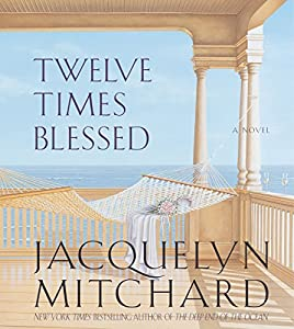 Twelve Times Blessed Audiobook