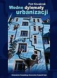 img - for Wodne Dylematy Urbanizacji book / textbook / text book