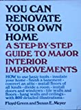 You Can Renovate Your Own Home, Floyd Green and Susan E. Meyer, 0385170068