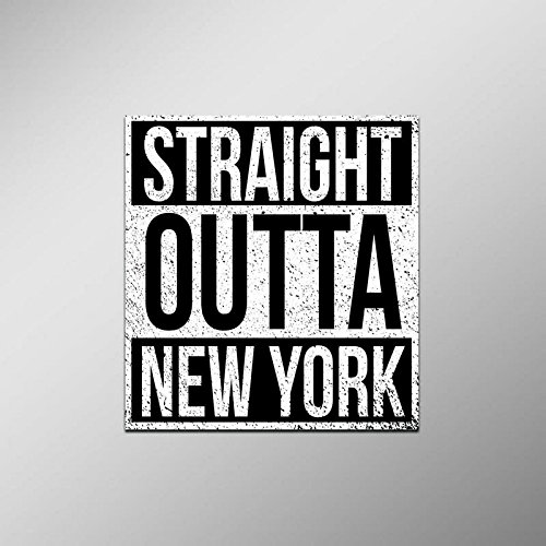 Straight Outta New York Vinyl Decal Sticker | Cars Trucks Vans SUVs Laptops Walls Windows Cups | Full Color | 4.5 X 5 Inches | -