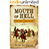 Mouth of Hell (The Law Wranglers Book 2)