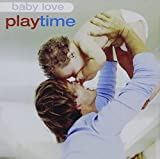 Baby Love: Playtime