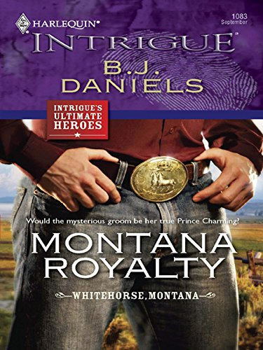 Montana Royalty (Whitehorse Montana Book - 7 Groom Inch