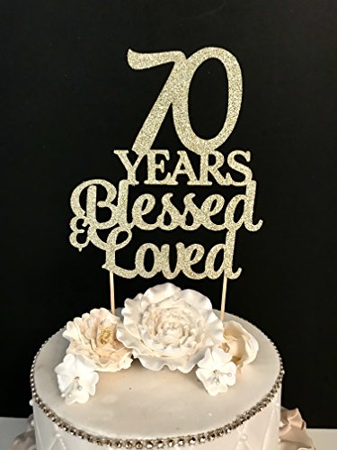 70 Years Blessed Loved Birthday Cake Toppers