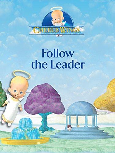 Cherub Wings - Follow The Leader (Cherub Wings)