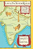 Land of the Seven Rivers, Sanjeev Sanyal, 0670086398