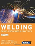 img - for Welding Skills, Processes and Practices: Level 2 by Lawrence Bower (2013-06-13) book / textbook / text book