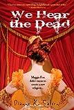 We Hear the Dead