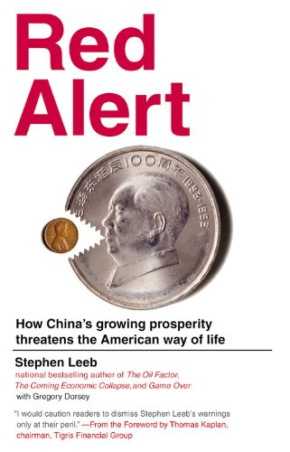 Red Alert: How China's Growing Prosperity Threatens the American Way of Life pdf