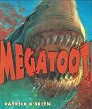 Megatooth, Patrick O'Brien, 0805062149